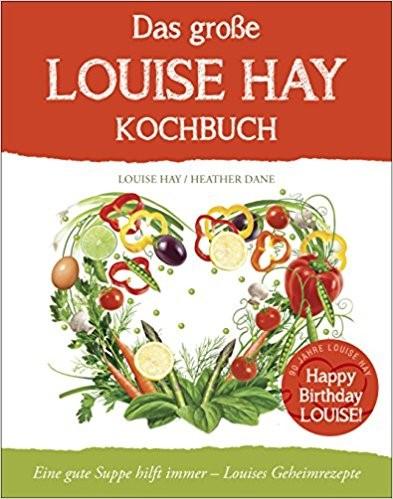Louise-Hay-Das-grosse-Kochbuch