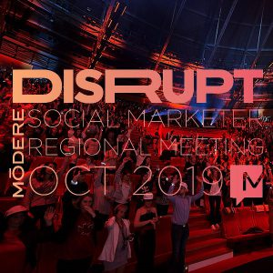 DISRUPT Social Marketer Regional Meeting @ Convention & Exhibition Centre